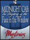 The Mystery of the Face in the Window (MP3)